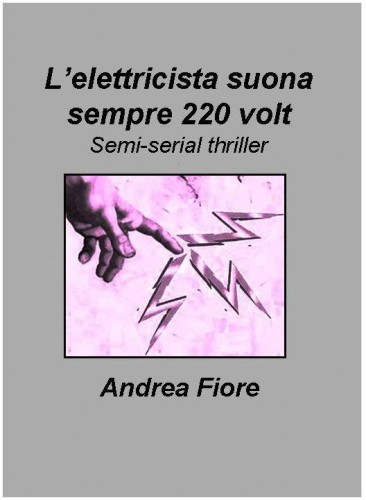ebook,andrea fiore,kindle,amazon,giallo,thriller